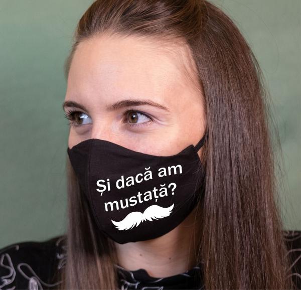 Masca Personalizata - Si Daca Am Mustata? 0