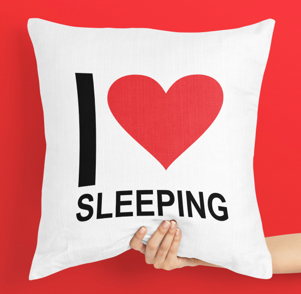 Perna personalizata i love sleeping 0