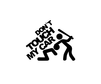 Sticker Auto - Don't Touch My Car 0
