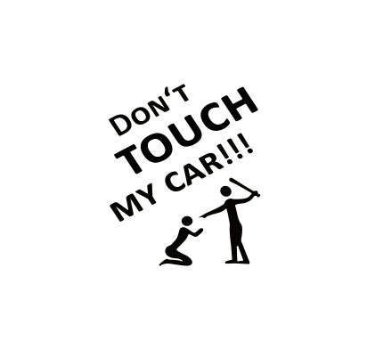 Sticker Auto - Don't Touch My Car 2 0