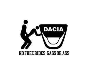 Sticker Auto No Free Rides Gas or Ass DACIA [0]