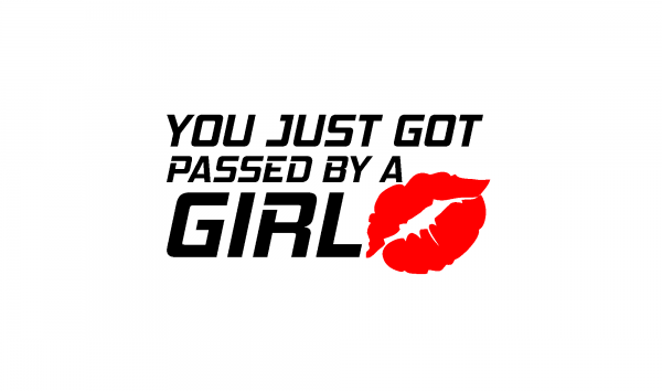 Sticker Auto - You just got passed by a girl 1