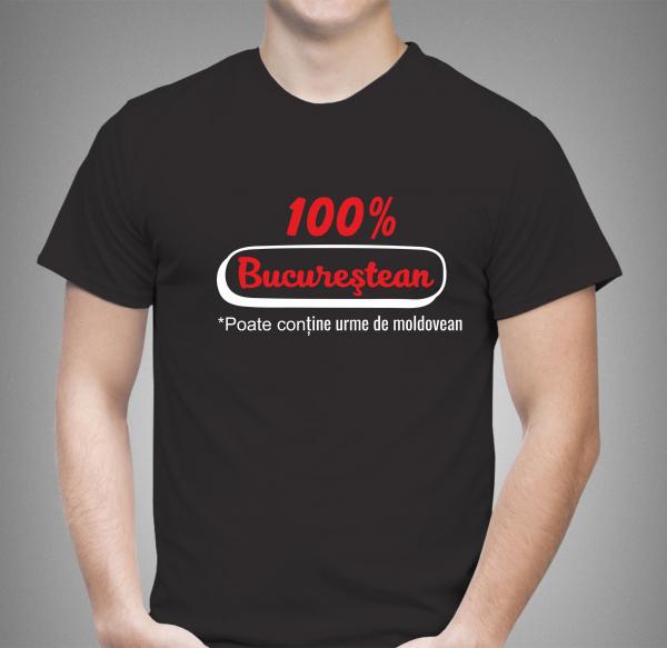 Tricou Personalizat - 100% Bucurestean 1