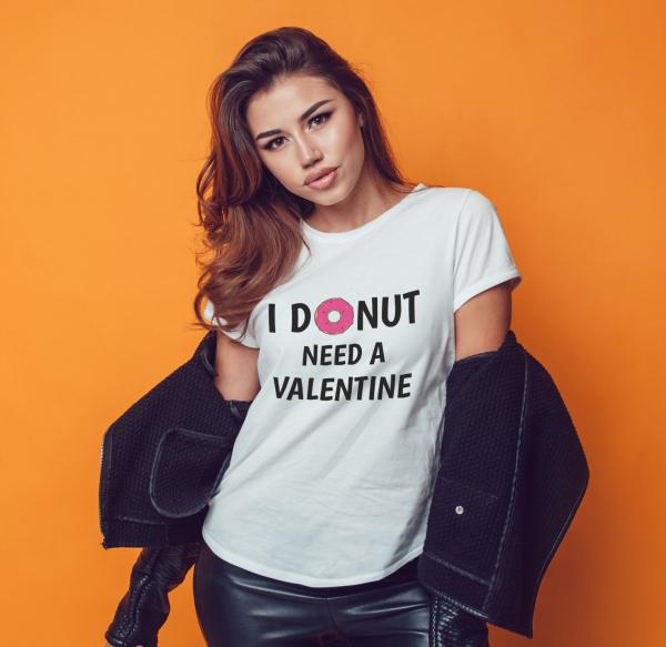Tricou Personalizat - I DONUT Need A Valentine 0