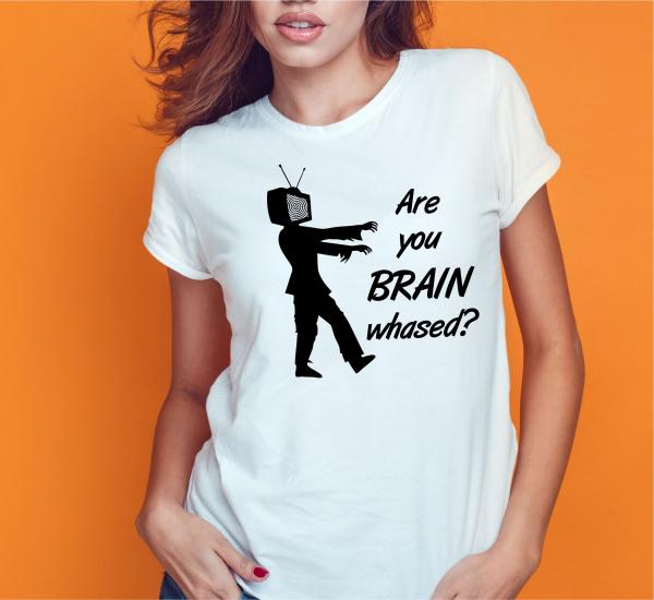 Tricou Personalizat - Are You Brainwashed? 1