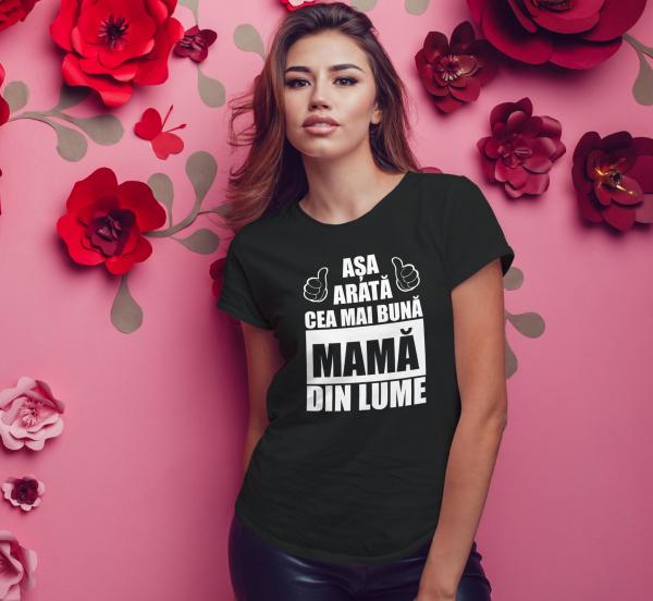 Tricou Personalizat - Asa Arata Cea Mai Buna Mama 1