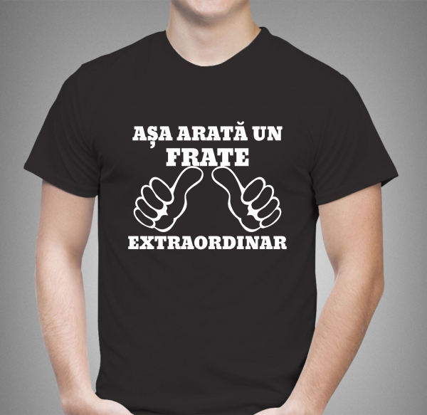 Tricou Personalizat - Asa arata un frate extraordinar 1