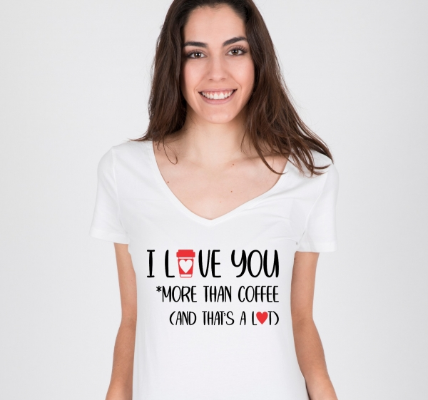 Tricou Personalizat - Love you more than coffee [1]