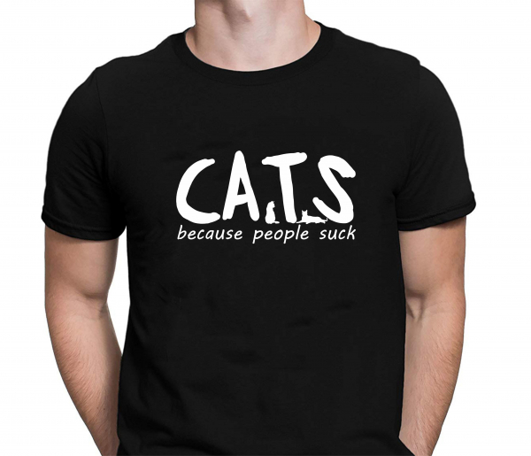 Tricou Personalizat - Cats Because People Suck 0