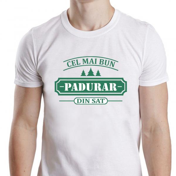 Tricou Personalizat - Cel Mai Bun Padurar Din Sat 1