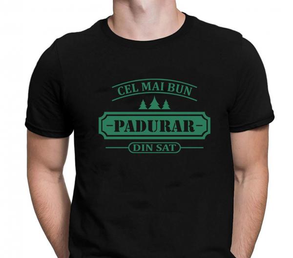 Tricou Personalizat - Cel Mai Bun Padurar Din Sat 0