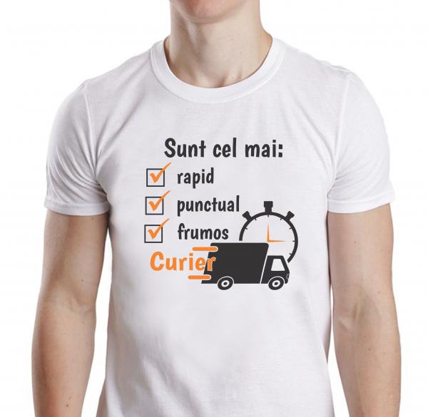 Tricou Personalizat - Cel Mai Rapid, Frumos Si Punctual Curier 1