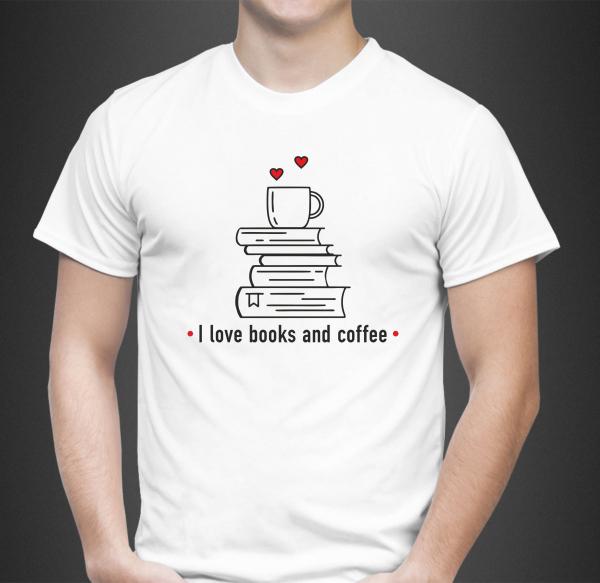 Tricou Personalizat - I Love Books And Coffee 1