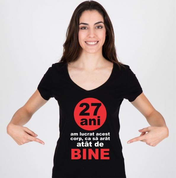 Tricou Personalizat - 27 de Ani Am Lucrat Acest Corp 1