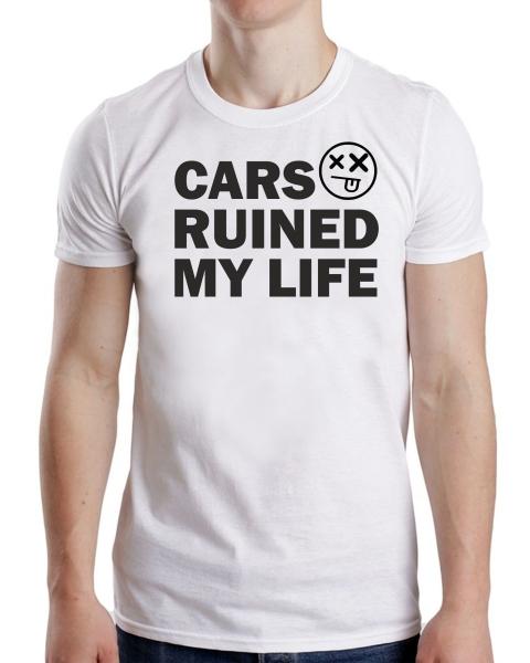 Tricou Personalizat - Cars Ruined My Life 1