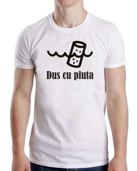 Tricou Personalizat - Dus cu Pluta 1