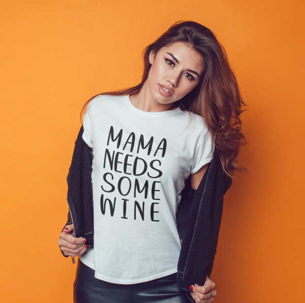 Tricou Personalizat - Mama Needs Some Wine 0