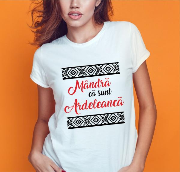 Tricou Personalizat - Mandra Ca Sunt Ardeleanca 0