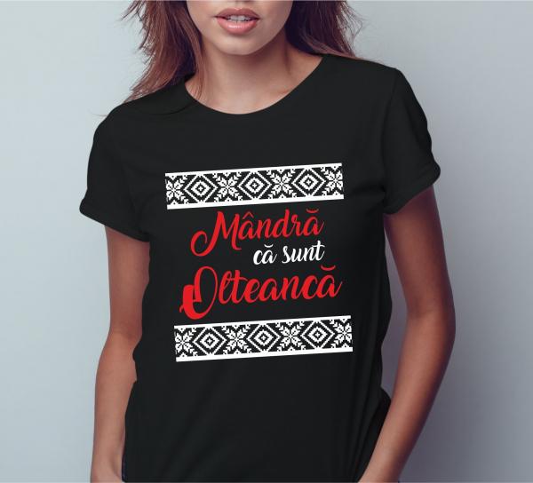 Tricou Personalizat - Mandra Ca Sunt Olteanca 1