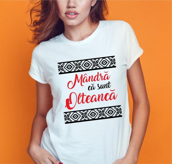 Tricou Personalizat - Mandra Ca Sunt Olteanca 0