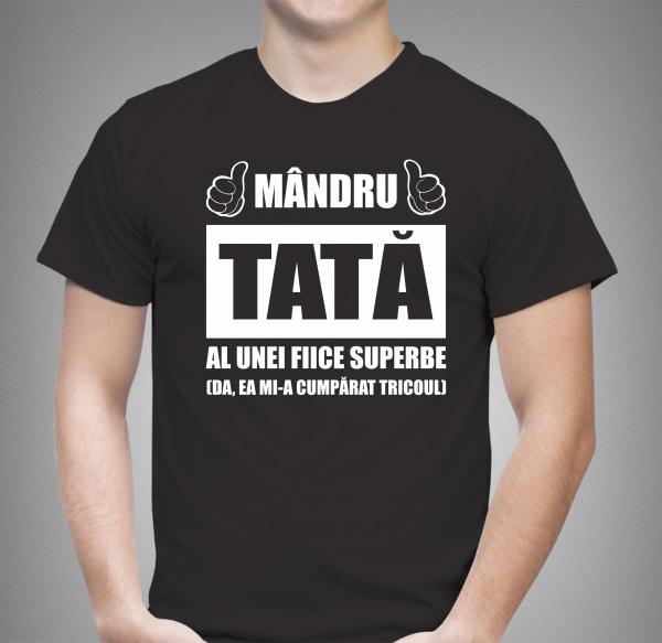 Tricou Personalizat - Mandru tata al unei fiice superbe 1