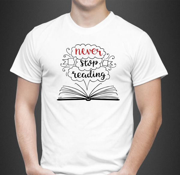 Tricou Personalizat - Never Stop Reading 0