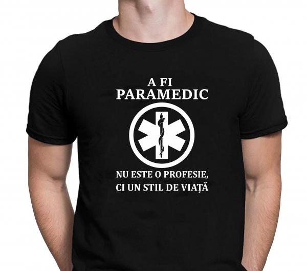Tricou Personalizat pentru doctor - A Fi Paramedic E Stil De Viata 0