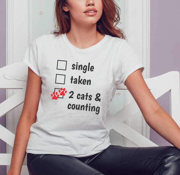 Tricou Personalizat - Single / Taken / 2 Cats And Counting 0