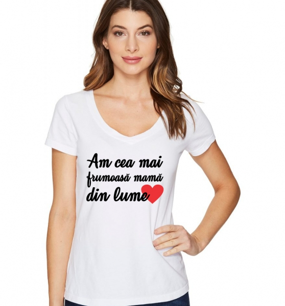 Tricou Personalizat - Am cea mai frumoasa mama din lume 1