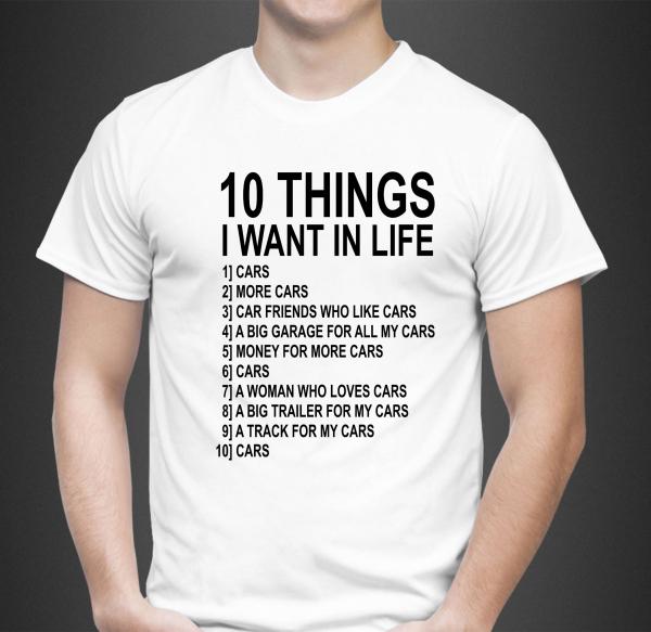Tricou Personalizat - Ten things I want 1