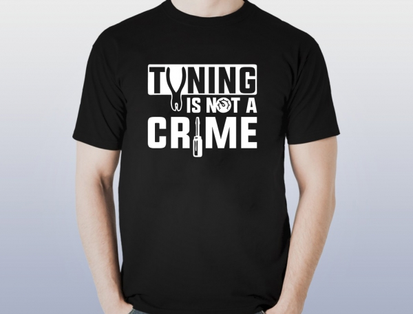 Tricou Personalizat - Tuning is not a crime 0
