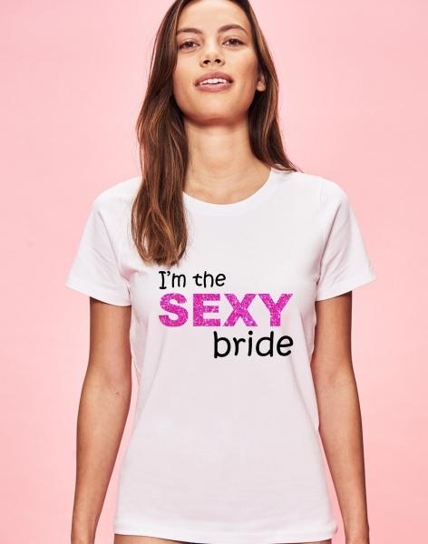Tricou Petrecerea Burlacitelor - I'm the sexy bride 1