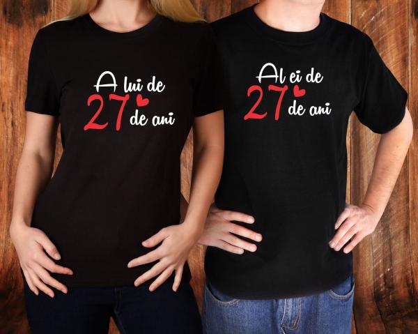 Tricouri Cuplu Personalizate - Al Ei / A Lui de 27 Ani 1