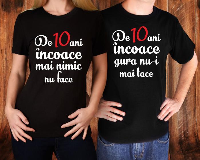 Tricouri Cuplu Personalizate - Aniversare Casatorie De 10 Ani Incoace [0]