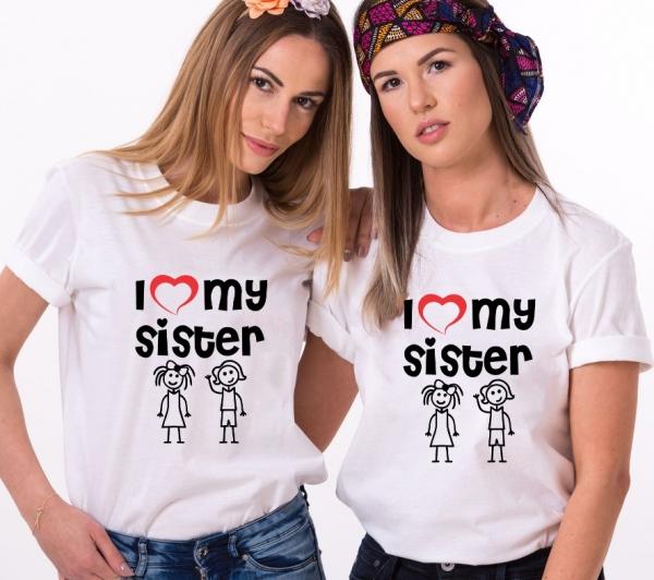 Tricouri Cuplu Personalizate - I love my Sister 0