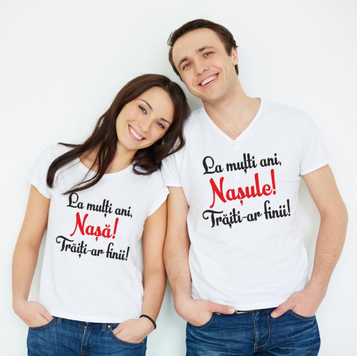 Tricouri Cuplu Personalizate - La multi ani nasule/nasa [0]