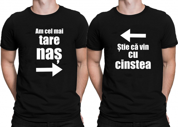 Tricouri Personalizate - Am Cel Mai Tare Nas, Cu Cinstea 0