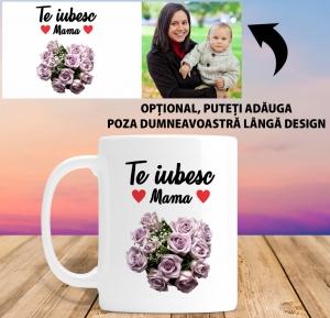 Cana personalizata Cu Poza - Te Iubesc Mama1