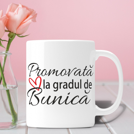 Cana Personalizata - Promovata La Rangul De Bunica [0]