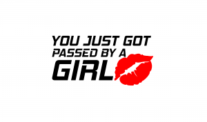 Sticker Auto - You just got passed by a girl1