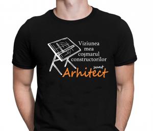 Tricou Personalizat - Arhitect, Cosmarul Constructorilor1