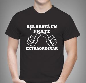 Tricou Personalizat - Asa arata un frate extraordinar1