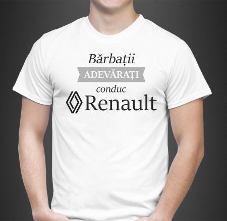Tricou Personalizat Auto - Barbatii Adevarati Conduc Renault [0]