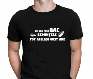 Tricou Personalizat Bacalaureat - Semintele Tot Acelasi Gust Are1