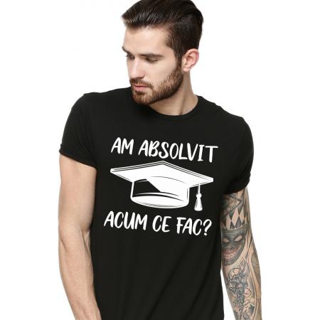 Tricou personalizat - Am absolvit, acum ce fac? [1]