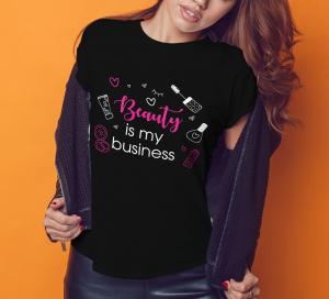 Tricou Personalizat - Beauty Is My Business0