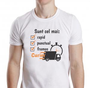Tricou Personalizat - Cel Mai Rapid, Frumos Si Punctual Curier1