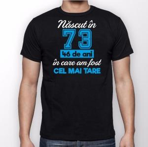 Tricou Personalizat - Cel Mai Tare Nascut In0