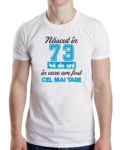 Tricou Personalizat - Cel Mai Tare Nascut In1
