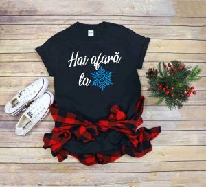 Tricou Personalizat Craciun - Hai Afara La Zapada1